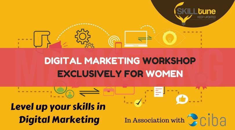 ciba-Digital Marketing Workshop for Women
