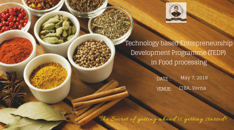 ciba-Technology based Entrepreneurship Development Programme (TEDP) in Food Processing